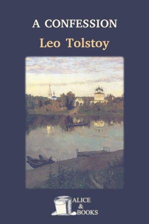 A Confession de Leo Tolstoy