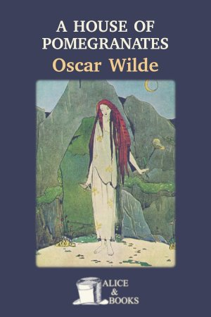 A House of Pomegranates de Oscar Wilde