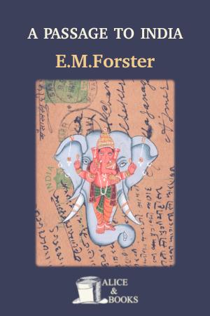 A Passage to India de E. M. Forster