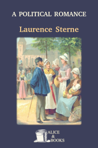 A Political Romance by Laurence Sterne