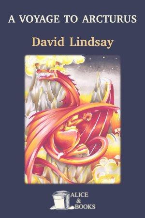 A Voyage to Arcturus de David Lindsay