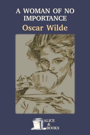 A Woman of No Importance de Oscar Wilde