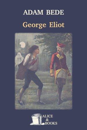 Adam Bede de George Eliot
