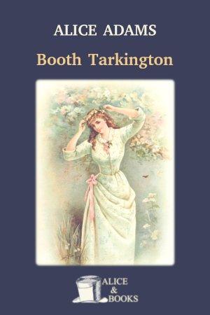 Alice Adams de Booth Tarkington