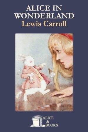 Alice's Adventures in Wonderland de Lewis Carroll