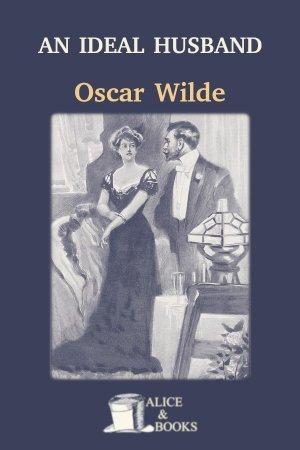 An Ideal Husband de Oscar Wilde