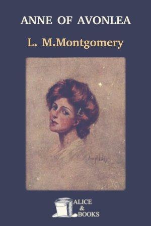 Anne of Avonlea de Lucy Maud Montgomery