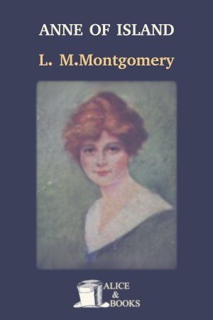 Anne of the Island de Lucy Maud Montgomery