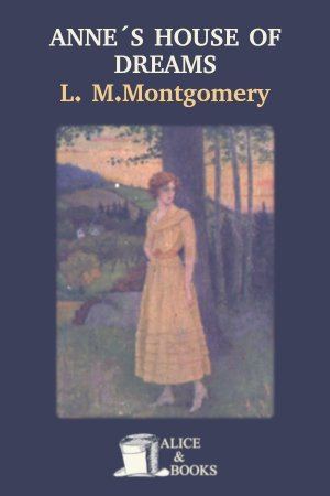 Anne's House of Dreams de Lucy Maud Montgomery