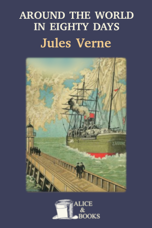 Around the World in Eighty Days de Jules Verne