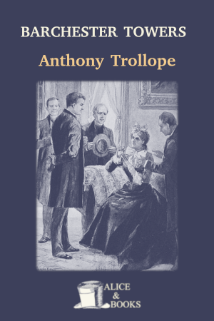Barchester Towers de Anthony Trollope