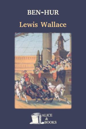 Ben-Hur: A Tale of the Christ de Lew Wallace