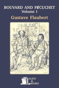 Bouvard and Pécuchet: A Tragi-comic Novel of Bourgeois Life by Gustave Flaubert