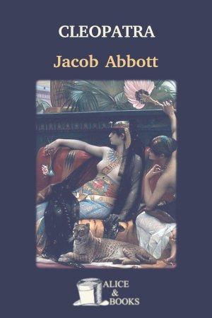 Cleopatra de Jacob Abbott