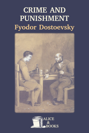 Crime and Punishment de Fyodor Dostoevsky