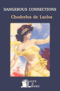 Dangerous Connections by Pierre Choderlos de Laclos