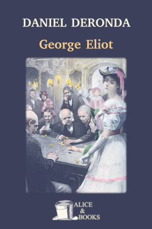 Daniel Deronda de George Eliot