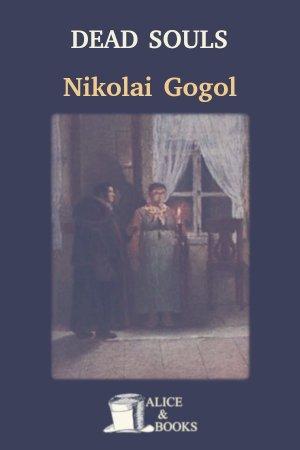 Dead Souls de Nikolai Gogol