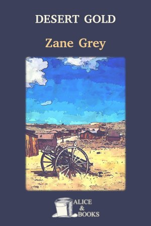 Desert Gold de Zane Grey