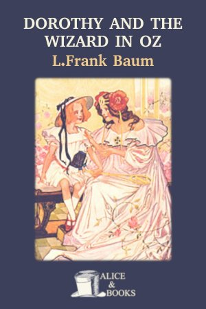 Dorothy and the Wizard in Oz de L. Frank Baum