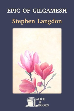 Epic of Gilgamesh de Stephen Langdon