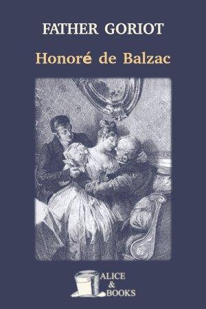 Father Goriot de Honoré de Balzac