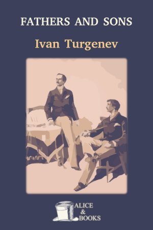 Fathers and sons de Ivan Turgenev