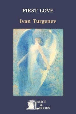 First Love de Ivan Turgenev