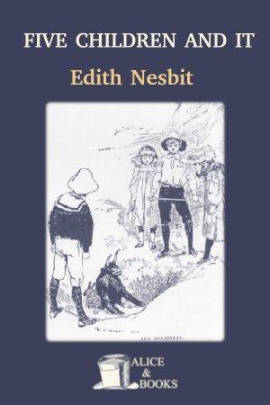 Five Children and It de Edith Nesbit