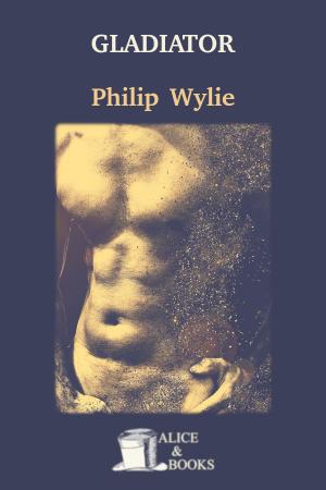 Gladiator de Philip Wylie