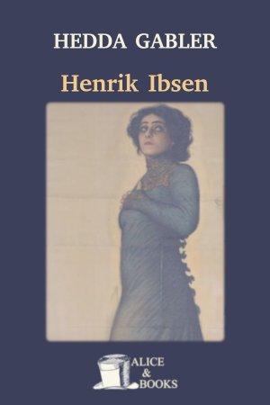 Hedda Gabler de Henrik Ibsen