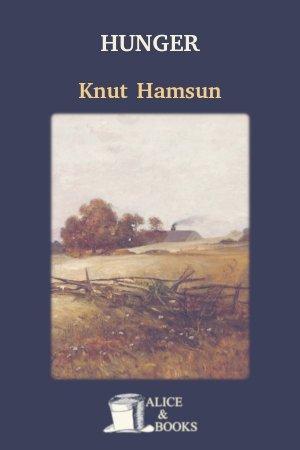 Hunger de Knut Hamsun