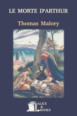 Le Morte d'Arthur de Thomas Malory