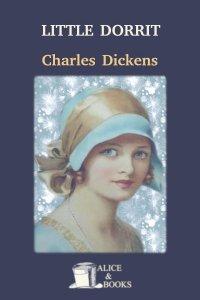 Little Dorrit by Charles Dickens