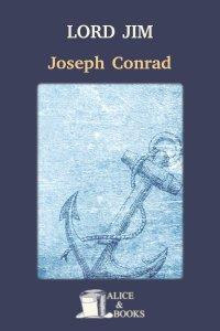 Lord Jim by Joseph Conrad