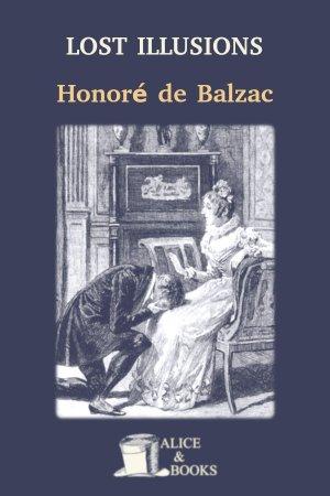 Lost Illusions de Honoré de Balzac