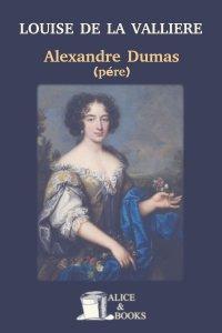 Louise de La Valliere by Alexandre Dumas (père)