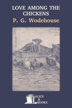 Love Among the Chickens de P. G. Wodehouse