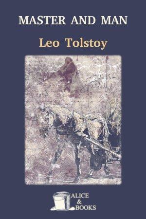 Master and Man de Leo Tolstoy