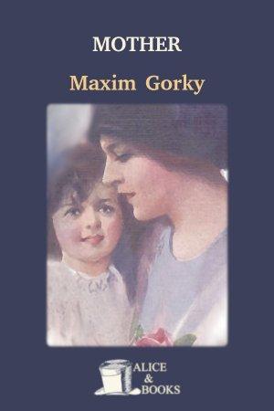 Mother de Maxim Gorky