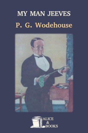 My Man Jeeves de P. G. Wodehouse