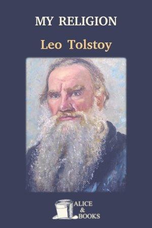 My Religion de Leo Tolstoy