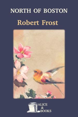 North of Boston de Robert Frost