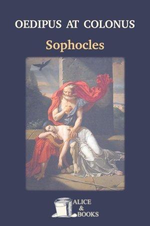 Oedipus at Colonus de Sophocles
