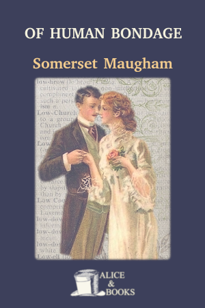 Of Human Bondage de Somerset Maugham