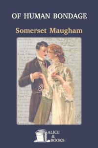 Of Human Bondage by Somerset Maugham