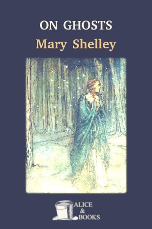On Ghosts de Mary Shelley