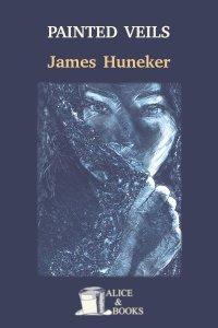 Painted Veils by James Huneker