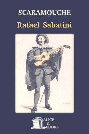 Scaramouche de Rafael Sabatini