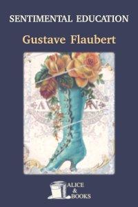 Sentimental Education by Gustave Flaubert
